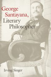 George SantayanaLiterary Philosopher$