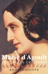 Marie d`AgoultThe Rebel Countess
