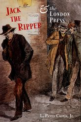 Jack the Ripper and the London Press