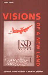 Visions of a New LandSoviet Film from the Revolution to the Second World War$