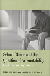 School Choice and the Question of Accountability: The Milwaukee Experience