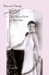 Fine and DandyThe Life and Work of Kay Swift