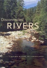 Disconnected RiversLinking Rivers to Landscapes$