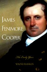 James Fenimore CooperThe Early Years