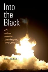 Into the BlackJPL and the American Space Program, 1976-2004