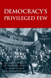 Democracy's Privileged FewLegislative Privilege and Democratic Norms in the British and American Constitutions