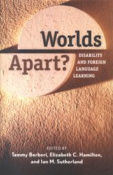 Worlds Apart?Disability and Foreign Language Learning