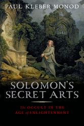 Solomon's Secret ArtsThe Occult in the Age of Enlightenment