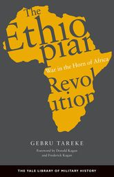 The Ethiopian RevolutionWar in the Horn of Africa$
