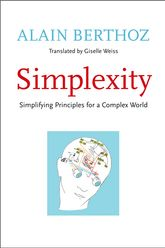 SimplexitySimplifying Principles for a Complex World
