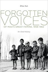 Forgotten Voices of Mao's Great Famine, 1958-1962An Oral History