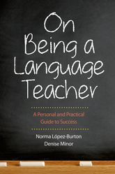 On Being a Language Teacher – A Personal and Practical Guide to Success - Yale Scholarship Online