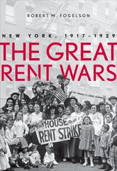 The Great Rent WarsNew York, 1917-1929
