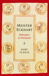 Meister EckhartPhilosopher of Christianity