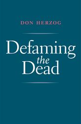 Defaming the Dead | Yale Scholarship Online