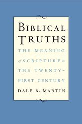 Biblical TruthsThe Meaning of Scripture in the Twenty-first Century$